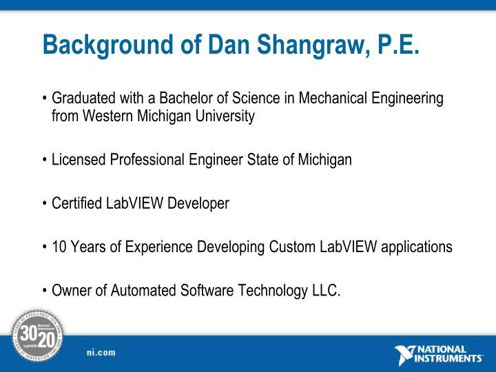 Background of Dan Shangraw, P.E.