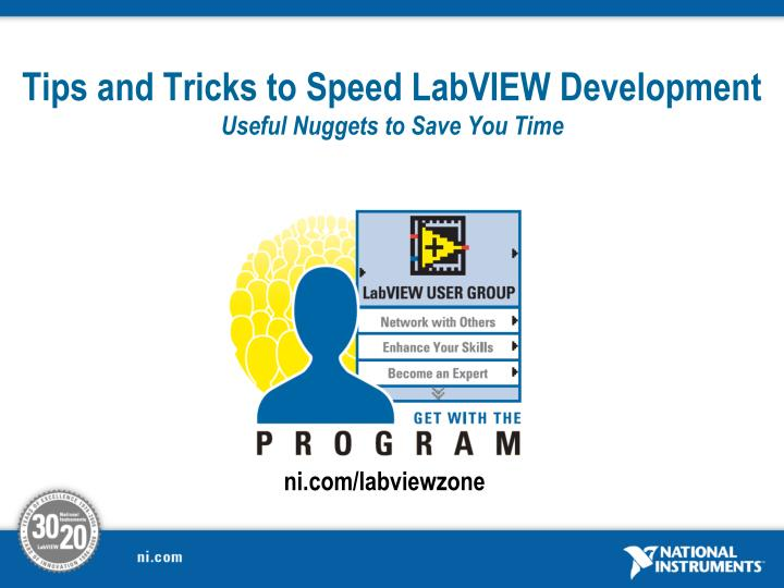 tips and tricks to speed labview development useful nuggets to save you time