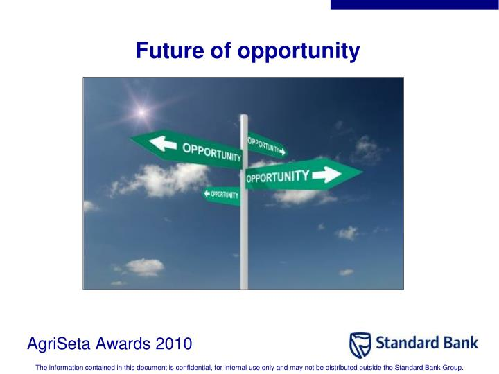 Future of opportunity