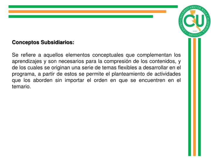 Conceptos Subsidiarios: