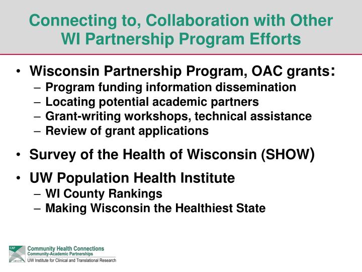 Connecting to, Collaboration with Other WI Partnership Program Efforts