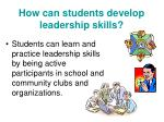 how can students develop leadership skills