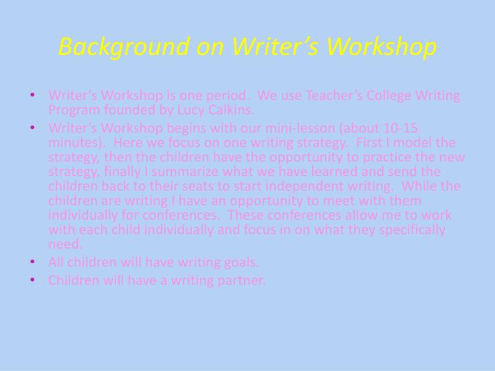 Background on Writer's Workshop