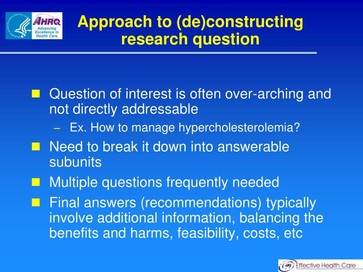 Approach to (de)constructing research question