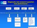 diagnostic test research question test performance