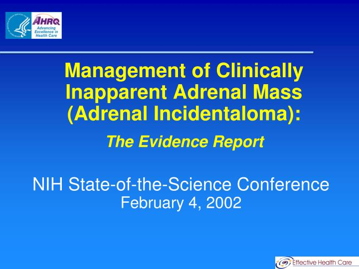 Management of Clinically Inapparent Adrenal Mass