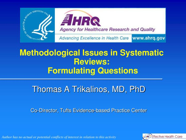 methodological issues in systematic reviews formulating questions
