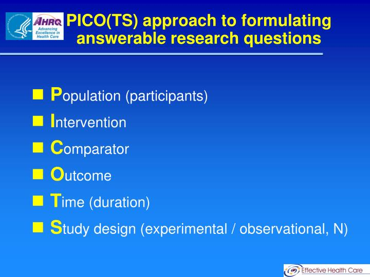 PICO(TS) approach to formulating answerable research questions