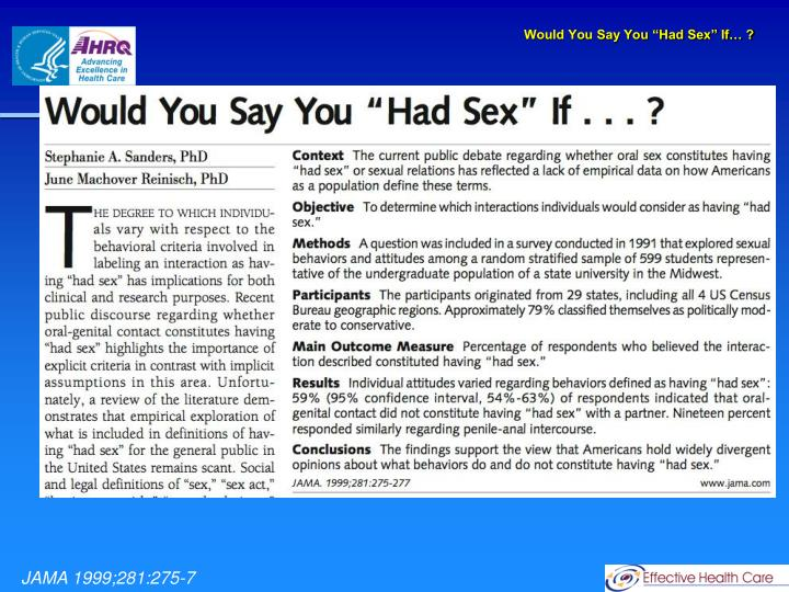 "Would You Say You ""Had Sex"" If… ?"