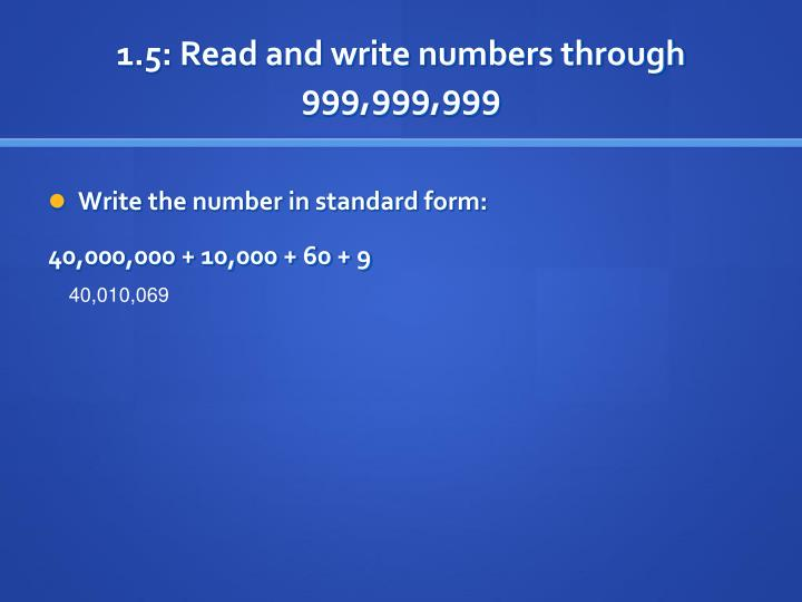 1.5: Read and write numbers through 999,999,999
