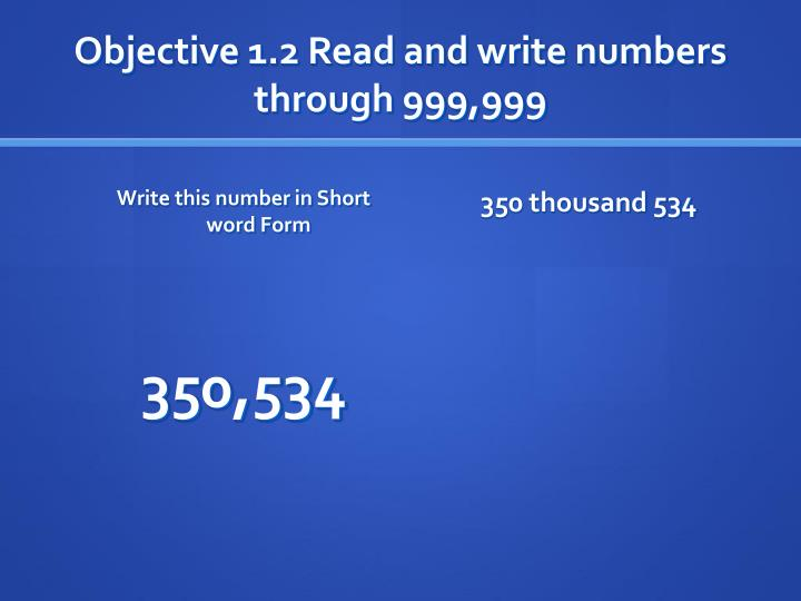 Objective 1 2 read and write numbers through 999 9991
