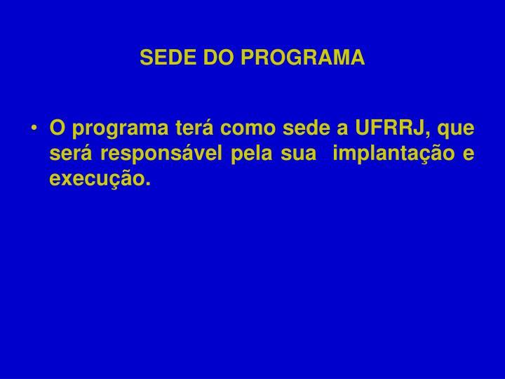SEDE DO PROGRAMA