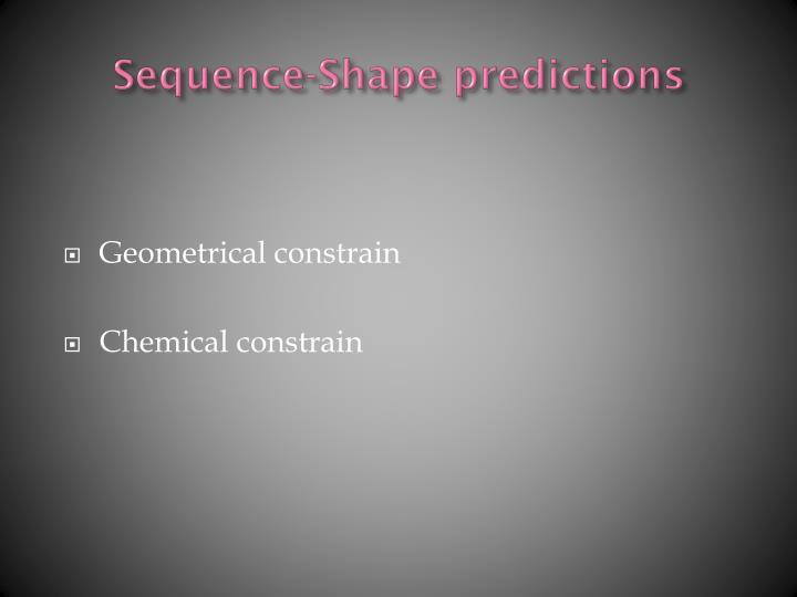 Sequence-Shape predictions
