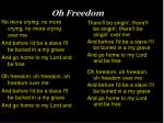 oh freedom