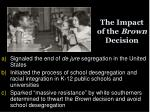 the impact of the brown decision