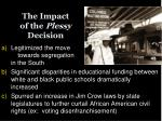 the impact of the plessy decision