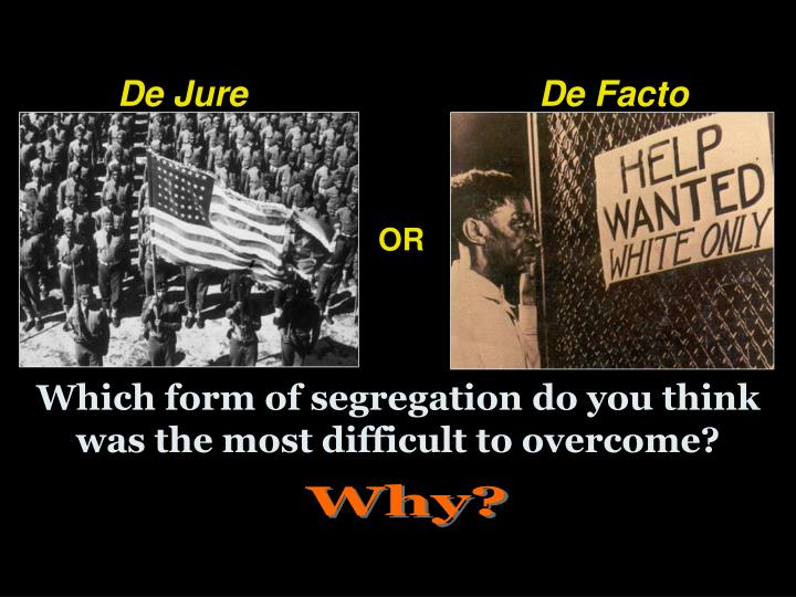 Which form of segregation do you think was the most difficult to overcome?