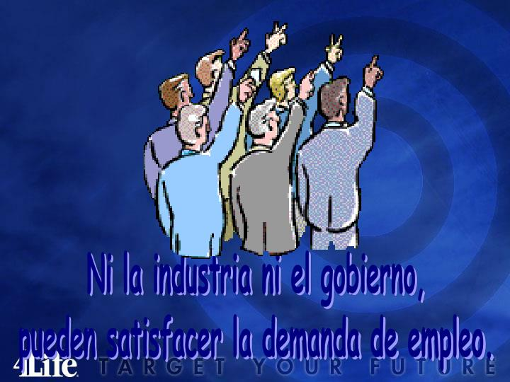Ni la industria ni el gobierno,