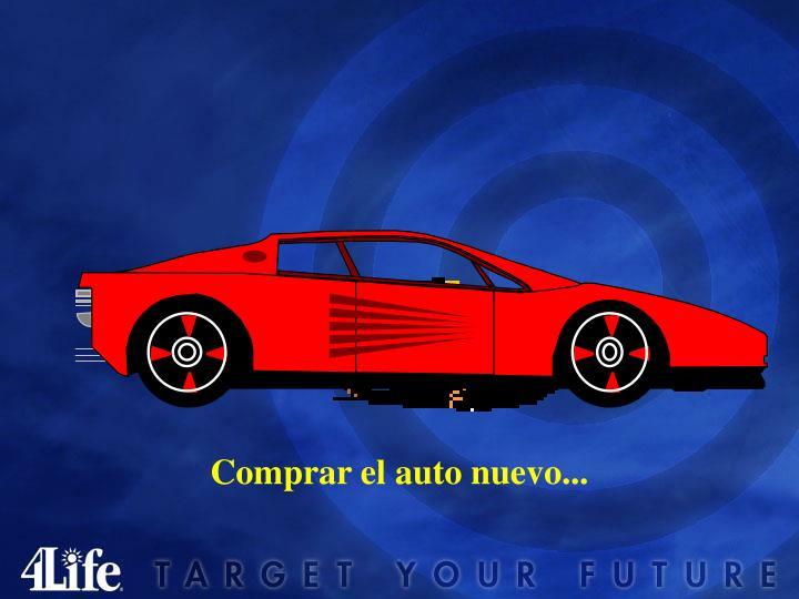 Comprar el auto nuevo...