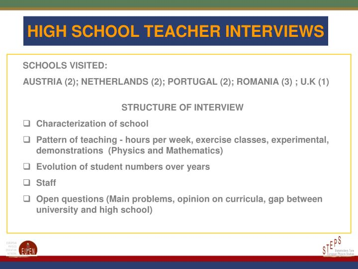 HIGH SCHOOL TEACHER INTERVIEWS