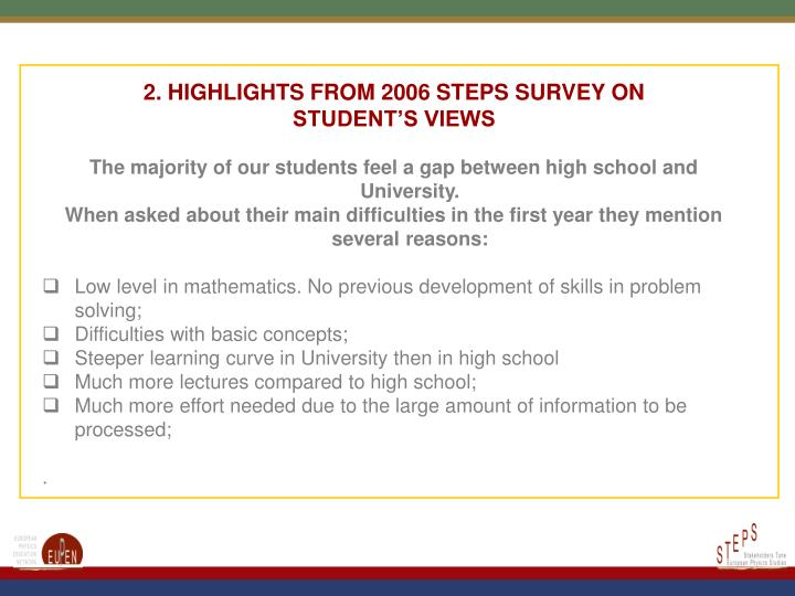 2. HIGHLIGHTS FROM 2006 STEPS SURVEY ON STUDENT'S VIEWS