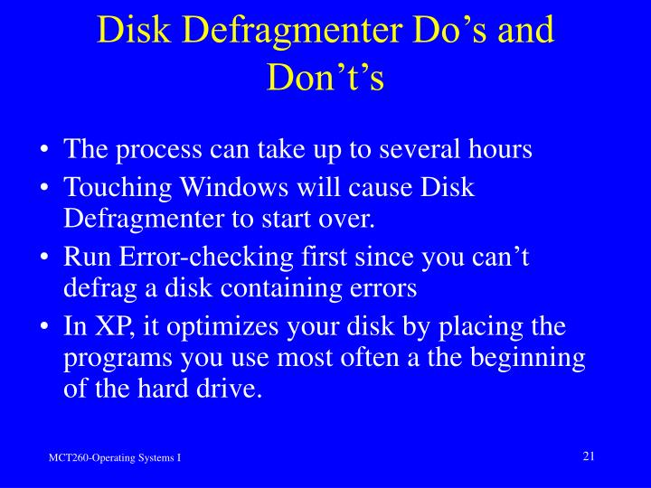 Disk Defragmenter Do's and Don't's