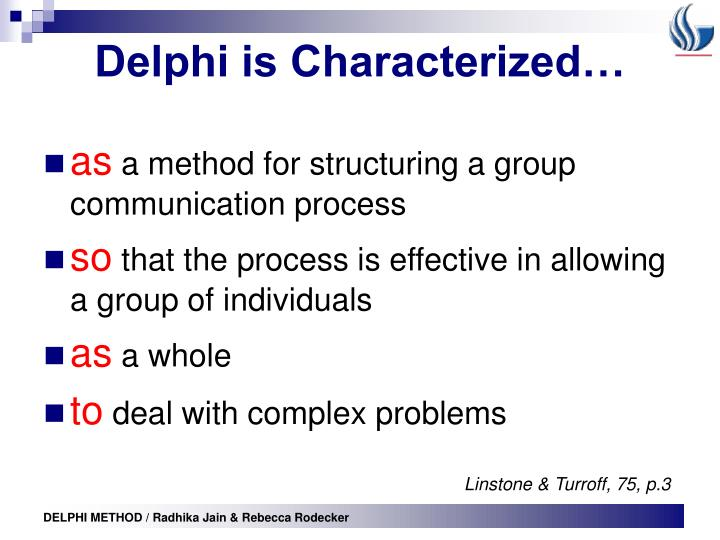 Delphi is Characterized…