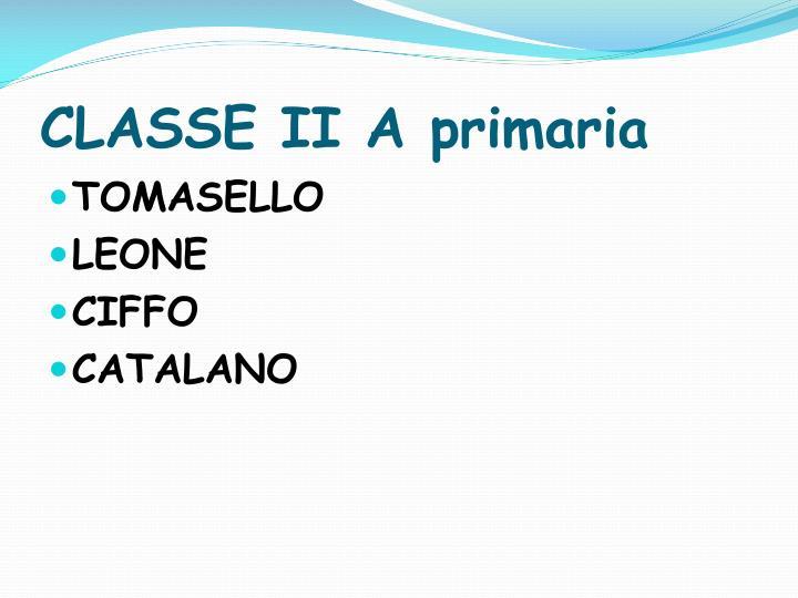 CLASSE II A primaria