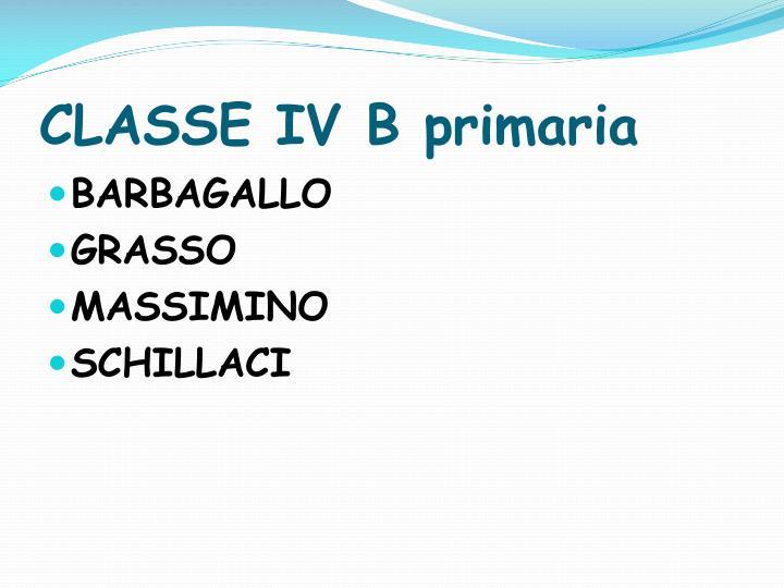 CLASSE IV B primaria
