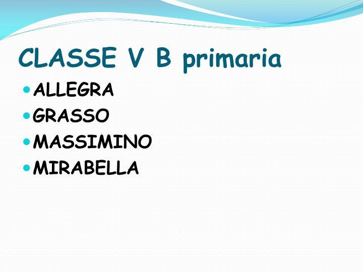 CLASSE V B primaria