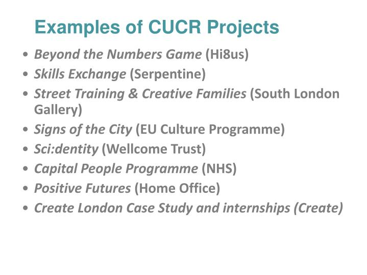 Examples of CUCR Projects