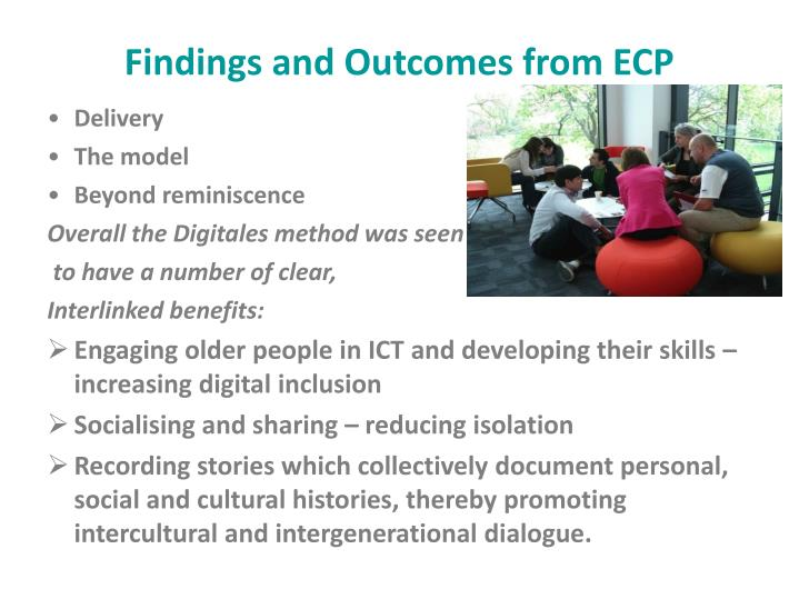 Findings and Outcomes from ECP