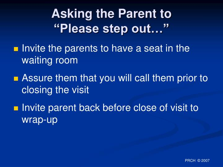 Asking the Parent to