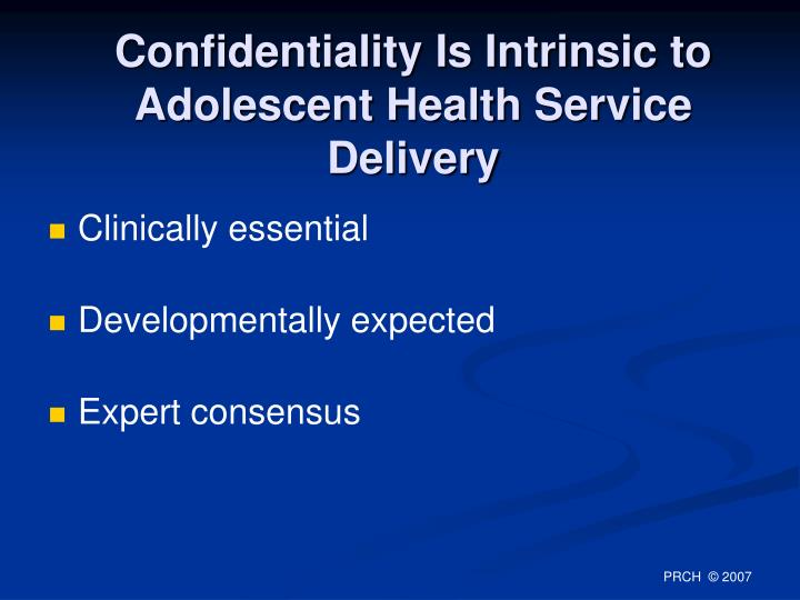 Confidentiality Is Intrinsic to Adolescent Health Service Delivery