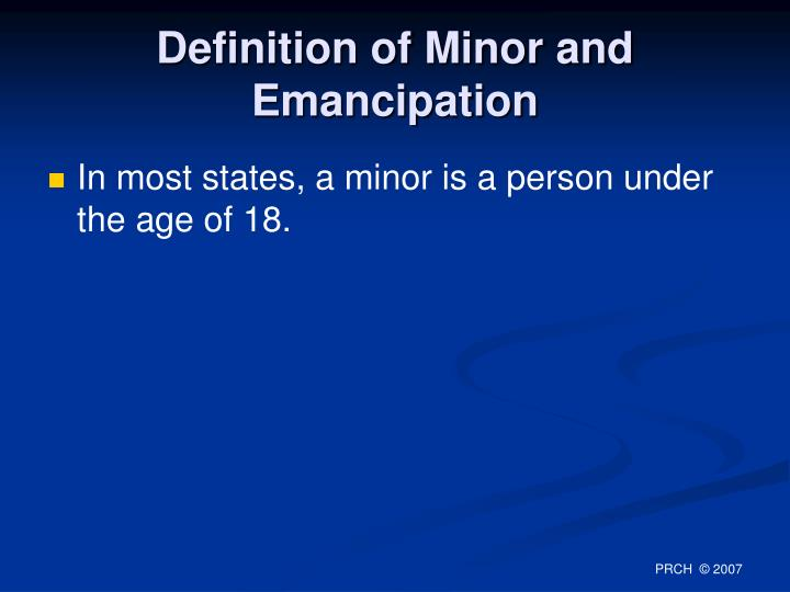 Definition of Minor and Emancipation