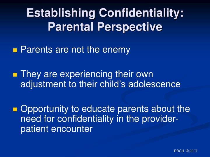 Establishing Confidentiality: