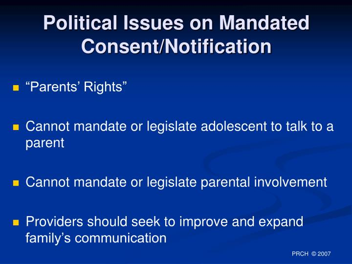 Political Issues on Mandated Consent/Notification
