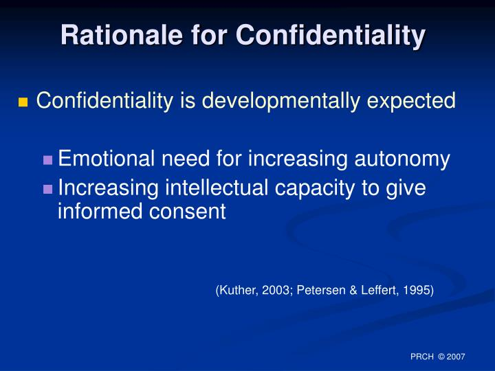 Rationale for Confidentiality