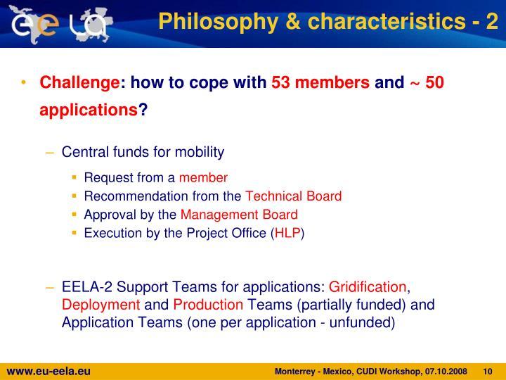 Philosophy & characteristics - 2