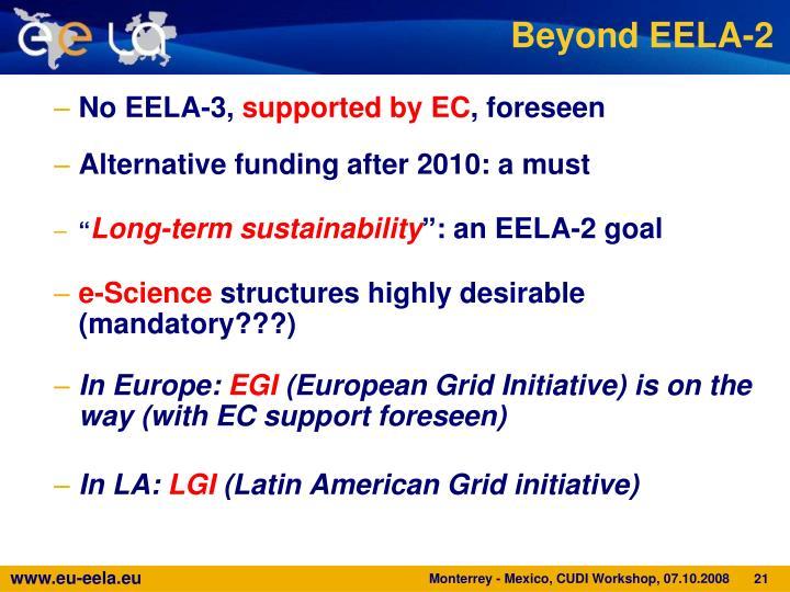 Beyond EELA-2