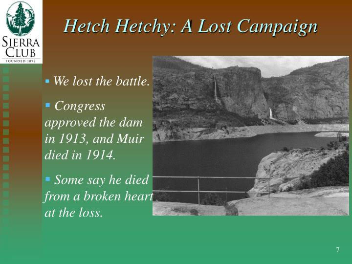 Hetch Hetchy: A Lost Campaign