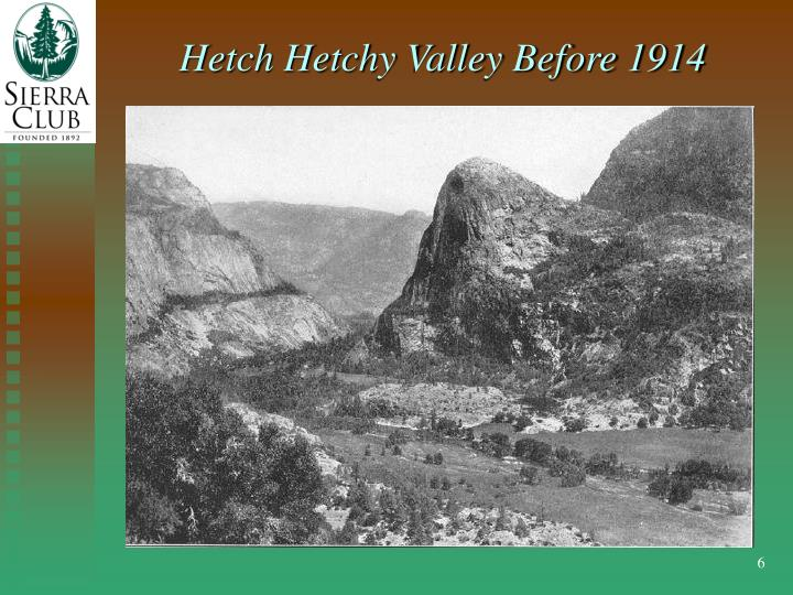 Hetch Hetchy Valley Before 1914