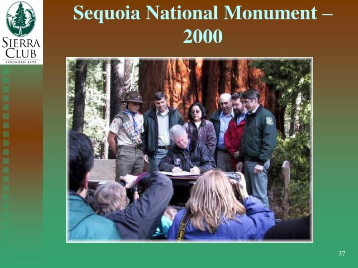 Sequoia National Monument – 2000