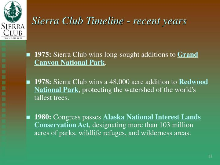 Sierra Club Timeline - recent years