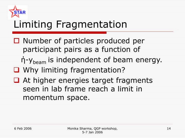 Limiting Fragmentation