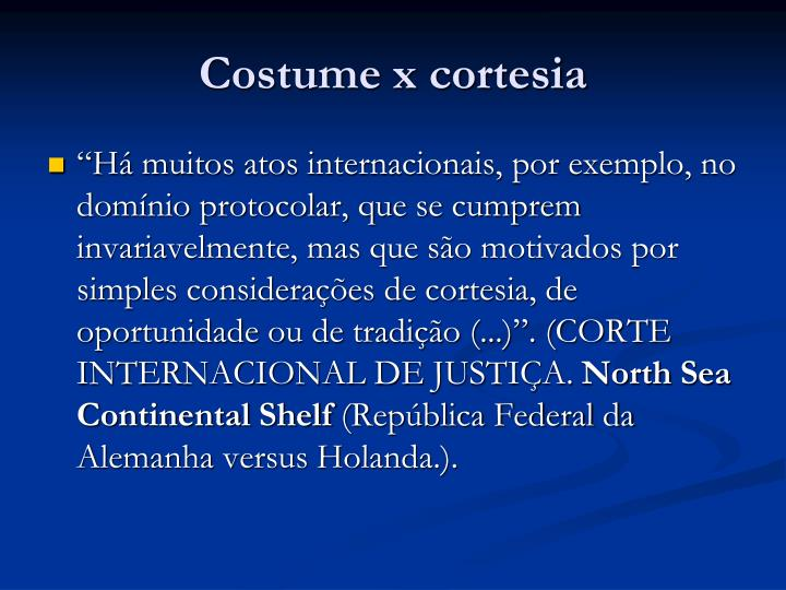 Costume x cortesia