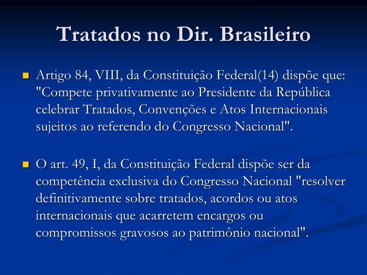 Tratados no Dir. Brasileiro