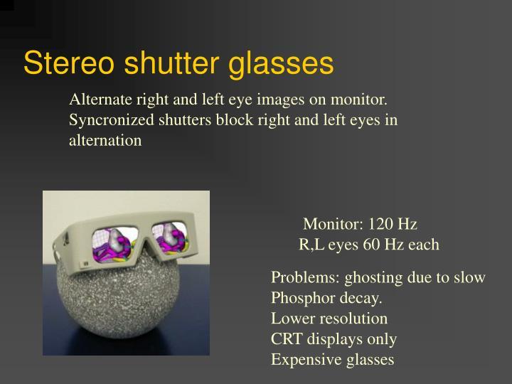 Stereo shutter glasses