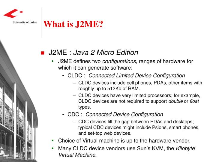 What is J2ME?