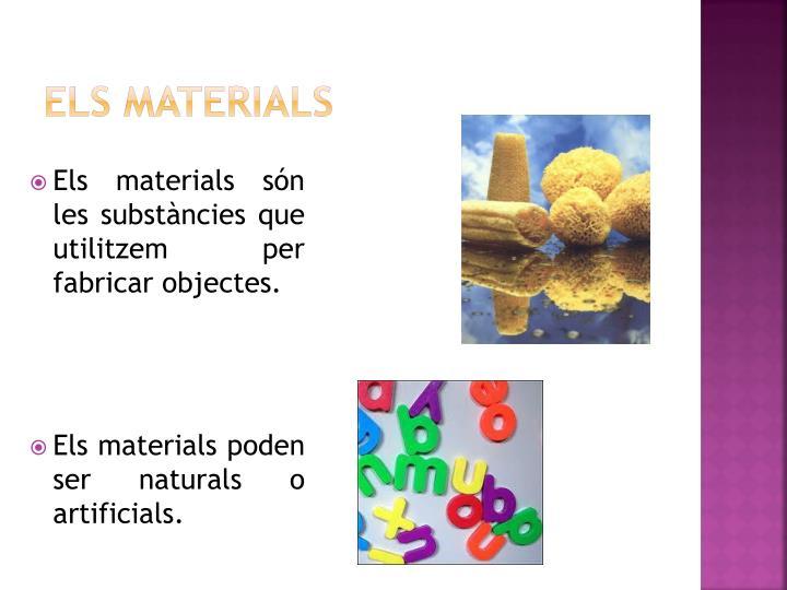 Els materials